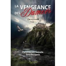 La Vengeance des Damnés – Pierre-Laurent Guénette et Sonia Bourgeois
