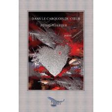 Dans le carquois du cœur (version numérique EPUB) - Pierre Pelletier