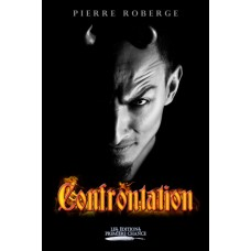 Confrontation - Pierre Roberge