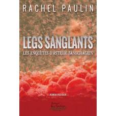 Legs sanglants - Rachel Paulin