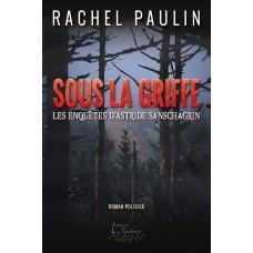 Sous la griffe - Rachel Paulin