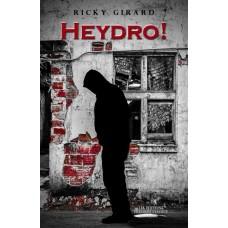 Heydro! - Ricky Girard