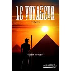 Le voyageur Tome 1 - Robert Trudeau
