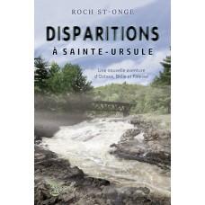 Disparitions à Sainte-Ursule - Roch St-Onge