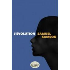 L'Évolution - Samuel Samson
