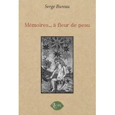 Mémoires… à fleur de peau – Serge Bureau