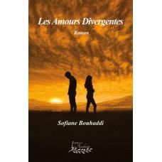 Les amours divergentes - Sofiane Bouhaddi