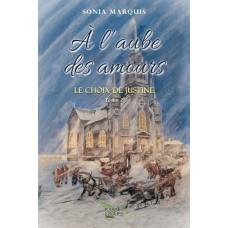 À l'aube des amours tome 2 - Sonia Marquis