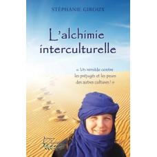 L'alchimie interculturelle – Stéphanie Giroux