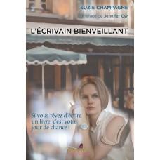 L'écrivain bienveillant - Suzie Champagne