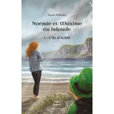 Noémie et Maxime Tome 1 en Irlande : L'île d'Achill - Suzie Pelletier