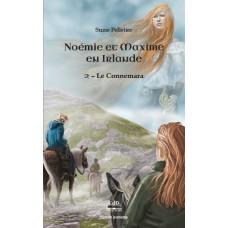 Noémie et Maxime Tome 2 en Irlande : Le Connemara - Suzie Pelletier