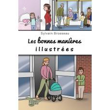 Les bonnes manières illustrées - Sylvain Brosseau