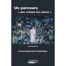 Un parcours « pas comme les autres » - Sylvia Bissonnette Deshaies
