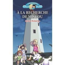 À la recherche de Miscou - Sylvie Roberge