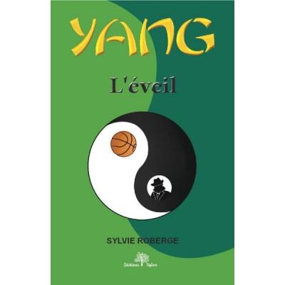 Yang tome 2 (version numérique EPUB) - Sylvie Roberge