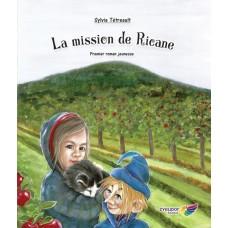 La mission de Ricane - Sylvie Tétreault
