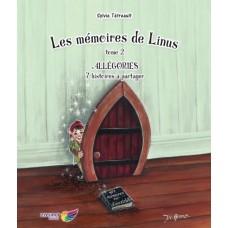 Les mémoires de Linus tome 2 : Allégories - Sylvie Tétreault