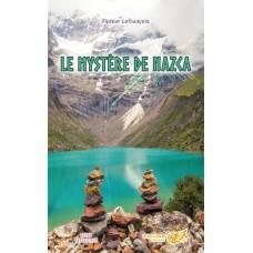 Le mystère de Nazca - Viateur Lefrançois