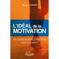 L'idéal de la motivation - Walande Corrier