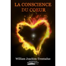 La conscience du coeur - William Joachim-Trentadue